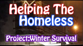 Helping The Homeless-Project:Winter Survival 2014-2015