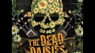The Dead Daisies - Miles In Front Of Me