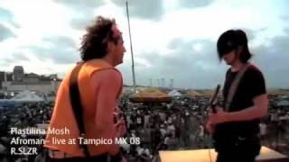 AFROMAN - PLASTILINA MOSH @ TAMPICO 08  by Vj Randy Salazar