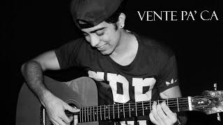 Ricky Martin - Vente Pa' Ca (Cover Acústico) ft. Maluma - Eduardo Orozco