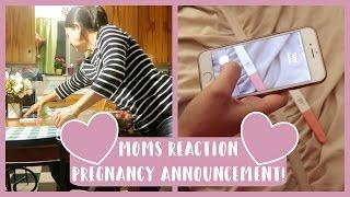 OUR MOMS REACTION PREGNANCY ANNOUNCEMENT!