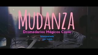 Mudanza - Dromedarios Mágicos (Cover)