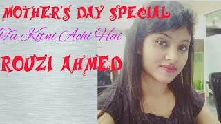 O Maa- Tu Kitni Achi Hai | Neha Kakkar | Mother's Day Special