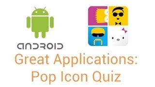 Great Android Apps: Pop Icon Quiz