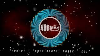 "【TRIBAL/PROGRESSIVE HOUSE】""Trumpet"" - (Experimental Music 2017) - Original -"