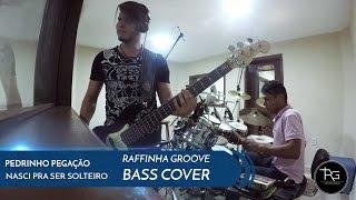 BASS COVER / PEDRINHO PEGAÇÃO - NASCI PRA SER SOLTEIRO / BAIXO NO FORRÓ / FT. V12 NA BATERA