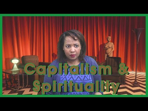 Capitalism and Spirituality (Angie Speaks Goes Twin Peaks)