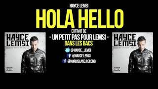 Hayce Lemsi - Hola Hello (Son Officiel)