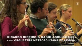 RICARDO RIBEIRO & RABIH ABOU-KHALIL & OML - São Luiz Teatro Municipal . Lisboa 2016