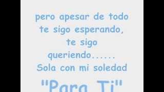 Marisela - Sola Con Mi Soledad Con Letra