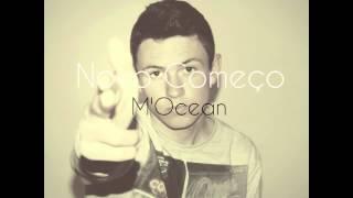 M'Ocean - Novo Começo (Audio)