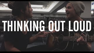 THINKING OUT LOUD [mini cover] - Piper Curda & Lou Ruiz