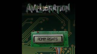 Amelioration - Dubstep Got Run Over By Grindcore