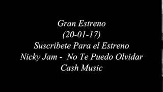 Nicky Jam - No Te Puedo Olvidar (Album Fénix)