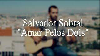 "(Salvador Sobral) - ""Amar Pelos Dois"" - Miguel Mendes - Fingerstyle Guitar"