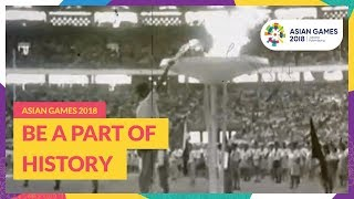 Asian Games 2018 - Be A Part Of History