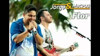 Jorge e Mateus   Flor Oficial do DVD 2012 Ao Vivo em Jurere HDTV
