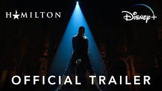Hamilton | Official Trailer | Disney+
