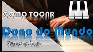 Como tocar DONO DO MUNDO (Fernandinho) | SóTeclado
