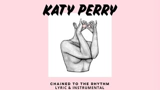 Katy Perry - Chained To The Rhythm (Official Intrumental & Lyric Video) ft. Skip Marley