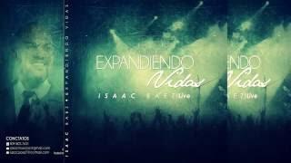 Isaac Baez - Canción: Expandiendo Vidas (Audio Live )2016