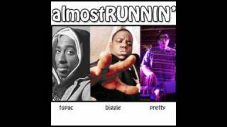 Pretty Lights x Tupac & B.I.G.: Almost Runnin (mashup by pierce)