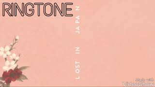 "Shawn Mendes - Lost In Japan ""RINGTONE"""
