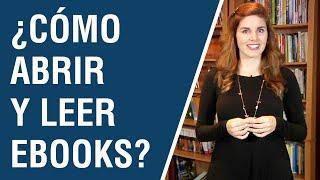 Tutorial de eBooks - ¿Cómo abrir y leer ebooks?