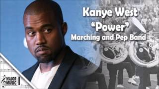 """Power"" Kanye West Marching/Pep Band Sheet Music Arrangement"