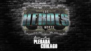 El Troquero Heroes Del Norte Chicago En Vivo 2017
