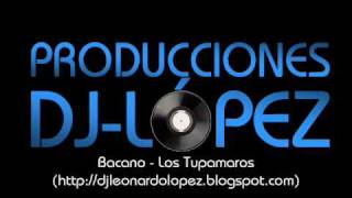 BACANO - LOS TUPAMAROS (TEMA-CDR: 0100677)