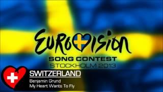 Benjamin Grund - My Heart Wants To Fly (Eurovision 2013 Switzerland)