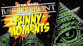 TOO MUCH ILLUMINATI! | Star Wars Battlefront Funny Moments! | #12