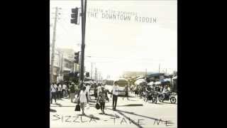 Sizzla - Take Me  [the Downtown Riddim produced by Riddim Wise ( Nov 2012 )]