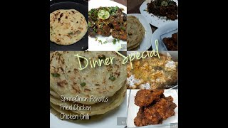 Dinner Recipes / Spring Onion Porotta with chicken chilli and fried chicken