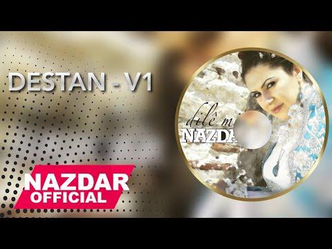 Nazdar - Destan - V1 | نازدار - دەستان