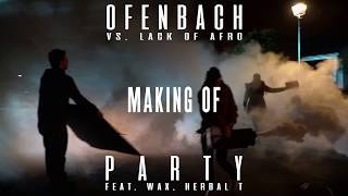 Ofenbach - Party (Making of)