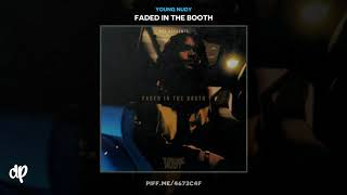 Young Nudy - WhoopDuWhoop [Faded In The Booth]