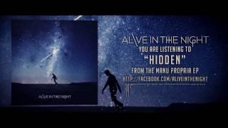 Alive In The Night - Hidden
