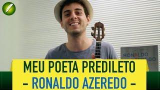 Meu poeta predileto (Ronaldo Azeredo) - Fabio Brazza