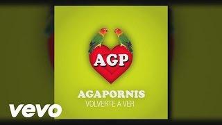 Agapornis - Volverte A Ver