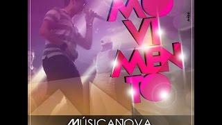 DJ Marcilio DJ Juninho - Movimento do Juninho