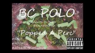 BC Polo - Popped A Perc