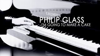 Philip Glass - I'm Going to Make a Cake | The Hours