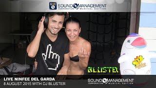 Ninfee Del Garda Live with Dj Bluster - 8 August 2015