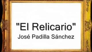 El Relicario - José Padilla Sánchez [Pasodoble]