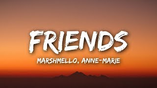 Marshmello & Anne-Marie - FRIENDS (Lyrics / Lyrics Video)