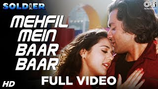 Mehfil Mein Baar Baar - Soldier | Bobby Deol & Preity Zinta | Kumar Sanu & Alka Yagnik