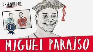 O PARAÍSO DO YOUTUBE | MIGUEL PARAÍSO | DESENHADOS