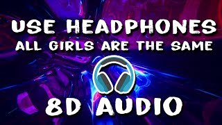 JUICE WRLD - All Girls Are The Same (8D Audio - Listen With Headphones)